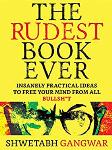 The Rudest Book Ever - Shwetabh Gangwar