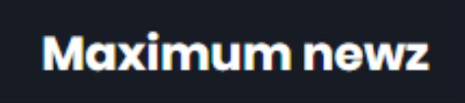 Maximumnewz.com