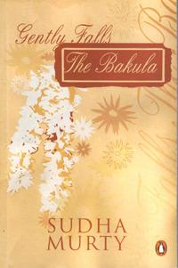 Gently Falls the Bakula - Sudha Murthy
