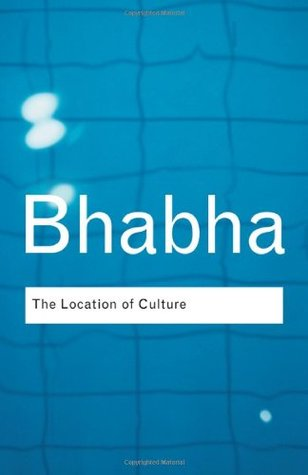 Location of culture, The - Homi Bhabha