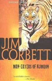 Man Eaters of Kumaon - Jim Corbett