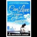 Can Love Happen Twice? - Ravinder Singh