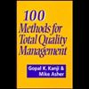 100 Methods For Total Quality Management - Gopal K Kanji