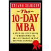 10 Day MBA, The - Steven Silbiger