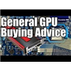General Advice on Graphic Cards