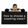Choosing a Coaching Class