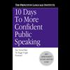 10 Days to More Confident Public Speaking - Lenny Laskowski