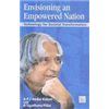 Envisioning an Empowered Nation - A.P.J. Abdul Kalam