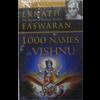 1000 Names of Vishnu - Eknath Easwaran